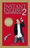 Instant English 2: Nuova edizione aggiornata e ampliata (Italian Edition)
