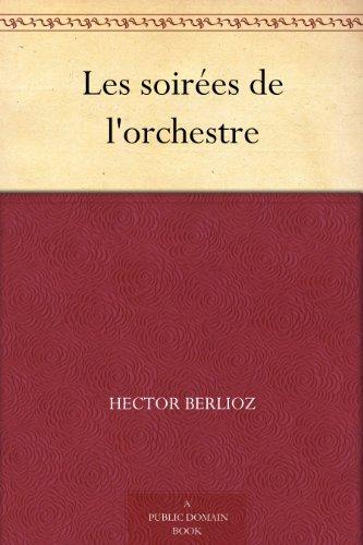 Couverture du livre Les soirées de l'orchestre