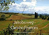 Jakobsweg - Camino Frances (Wandkalender 2020 DIN A4 quer): Unterwegs am Jakobsweg von St. Jean-Pied-de-Port nach Santiago de Compostela (Monatskalender, 14 Seiten ) (CALVENDO Orte) -