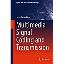 Multimedia Signal Coding and Transmission