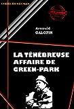 La ténébreuse affaire de Green Park: édition intégrale (Polar & Policier français) (French Edition)