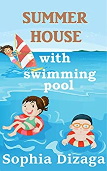 Summer House with Swimming Pool: A summer to remember