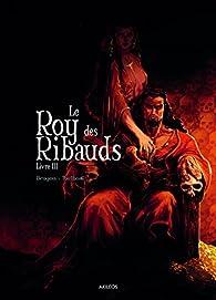 Le Roy des Ribauds, tome 3 par Vincent Brugeas