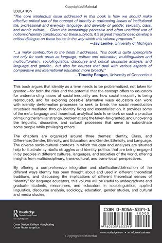 Problematizing Identity: Everyday Struggles in Language, Culture, and Education