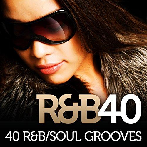 R&B 40 - 40 R&B/Soul Grooves