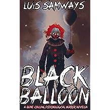 Black Balloon: a bone-chilling psychological horror novella