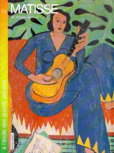 Matisse (A l'école des grands peintres .) par Gilles Néret, Jacques Lassaigne