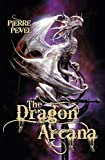 The Dragon Arcana: The Cardinal's Blades: Book Three