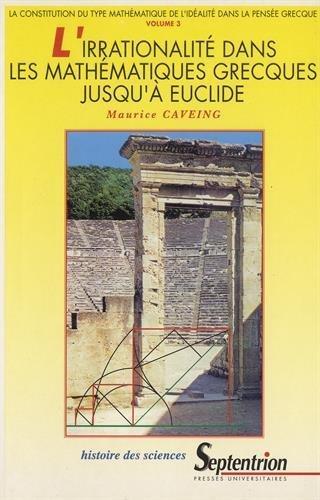 L'irrationalité dans les mathématiques grecques jusqu'à Euclide