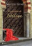 El carcelero de Isbiliya (Novela independiente)