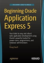 Beginning Oracle Application Express 5 by Doug Gault (2015-11-25)