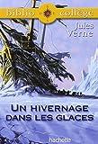 Telecharger Livres BiblioCollege Un hivernage dans les glaces (PDF,EPUB,MOBI) gratuits en Francaise