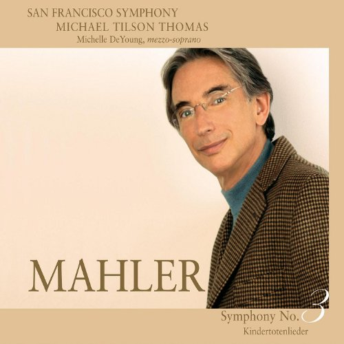Mahler: Symphony No. 3 In D Minor & Kindertotenlieder By