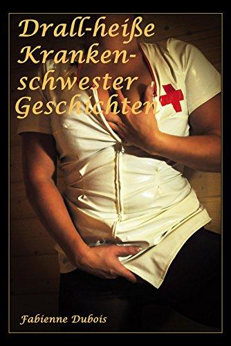 Erotische geschichten krankenschwester