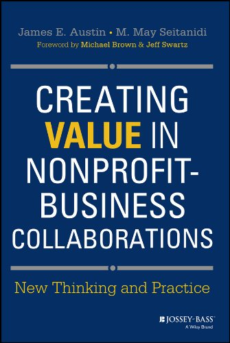 Creating Value in Nonprofit-Business Collaborations: New Thinking and Practice (English Edition)