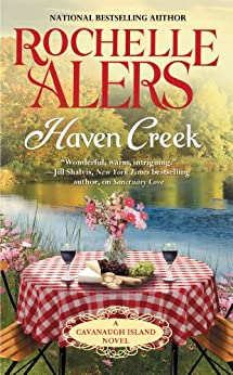 Haven Creek (A Cavanaugh Island Novel Book 3) by [Alers, Rochelle]