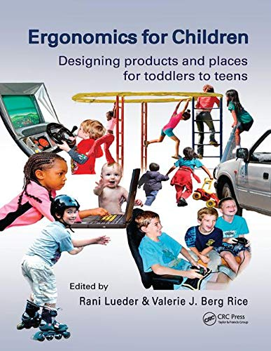 Ergonomics for Children: Designing products and places for toddler to teens