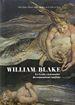 William Blake (1757-1827) - Le Génie visionnaire du romantisme anglais de Michael Phillips