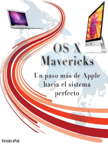 OS X Mavericks: Un paso más de Apple hacia el sistema perfecto por Gerardo Fernández Pérez