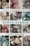 Paper Hearts by Claire Contreras (2015-09-04)