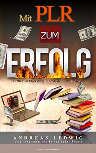 PLR zum Erfolg. (German Edition) eBook: Andreas Ledwig: Amazon.es ...