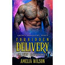 Forbidden Delivery: Alien Romance (Galaxy Smugglers series) (English Edition)
