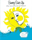 Sunny Side Up by The Junior League of Greater Fort Lauderdale (1980-10-01)