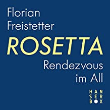 Rosetta - Rendezvous im All