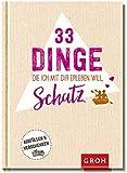 33 Dinge, die ich mit dir erleben will, Schatz: Eintragbuch