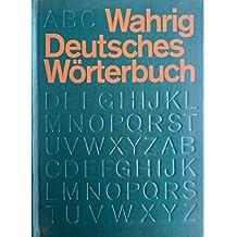 Wahrig Deutsches Wörterbuch: Über 500000 Stichwörter, Synonyme, Worterklärungen und Redewendungen