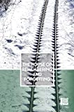 The House of Remembering and Forgetting (Peter Owen World Series: Serbia)