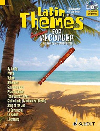 rano Recorder: 12 Vibrant themes with Latin flavour and spirit. Sopran-Blockflöte. Ausgabe mit CD. (Schott Master Play-Along Series) ()