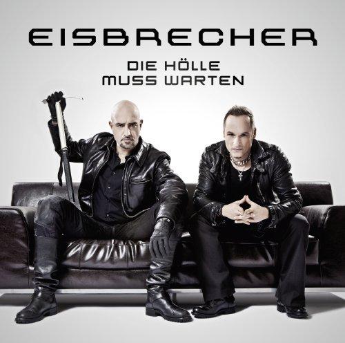 Die Holle Muss Warten By Eisbrecher (2012-02-24)