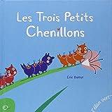 trois petits chenillons (Les) | Battut, Eric (1968-....). Auteur