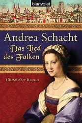 Das Lied des Falken: Historischer Roman (Alyss, die Tochter der Begine Almut 5)