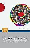 Simplicity: Die Zehn Gesetze der Einfachheit (German Edition)