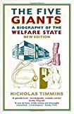 The Five Giants (Biography of the Welfare State)