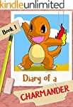 Diary of a Charmander ( An Unofficial...