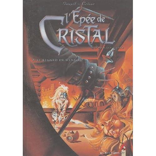 L'Épée de cristal, tome 2 : Le Regard de Wenlok