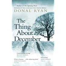 The Thing About December by Donal Ryan (2014-09-18)