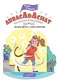 """Afficher """"Abracadachat Où est passé le chat de Sissi Miella ?"""""""
