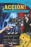 Accion! Filmando Peliculas (Action! Making Movies) (Spanish Version) (Challenging Plus) (Time for Kids Nonfiction Readers)
