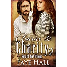Avarice and Charity (Sins of the Virtuous Book 3)