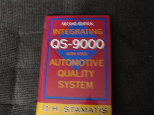 Integrating Qs-9000 With Your Automotive Quality System