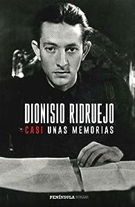 Casi unas memorias par Dionisio Ridruejo