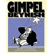 Gimpel Beynish Volume 3 2nd edition: Samuel Zagat's cartoons from Di Warheit newspaper (Gimpel Beynish the Matchmaker)