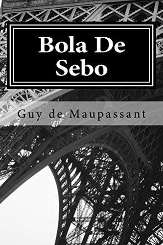 Bola De Sebo por Guy de Maupassant