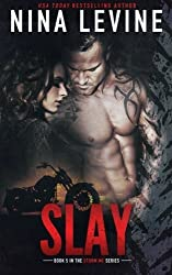 Slay (Storm MC #4): Volume 4 by Nina Levine (2015-01-10)