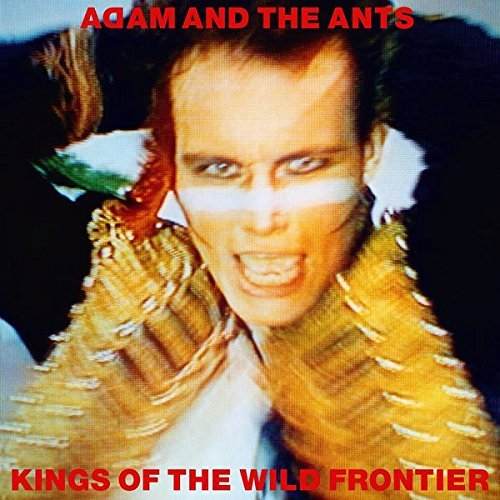 Kings of the Wild Frontier (Super Deluxe Edition) [Remastered] by Adam & Ants (2016-08-03)
