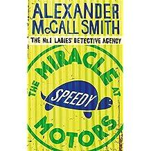 The Miracle At Speedy Motors (No. 1 Ladies' Detective Agency, Band 9)
